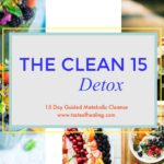 Introducing the 'Clean 15' Detox!