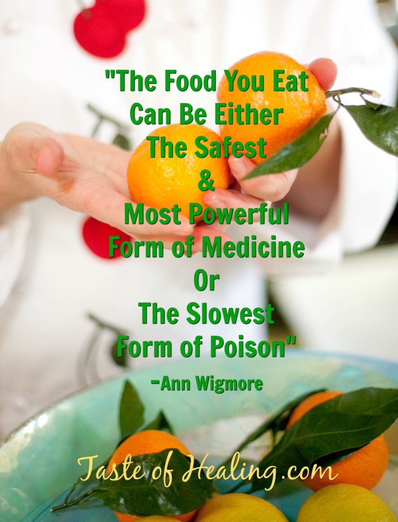 Taste of Healing Poster Ann Wigmore Quote